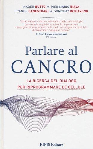 Libro Parlare al Cancro