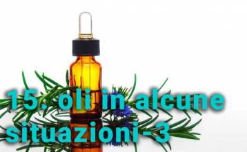 Uso degli oli essenziali in alcune situazioni - 3